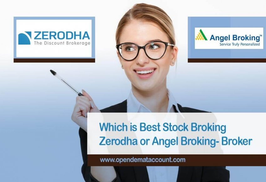 Which is Best Stock Broking Zerodha or Angel Broking- Broker Comparison