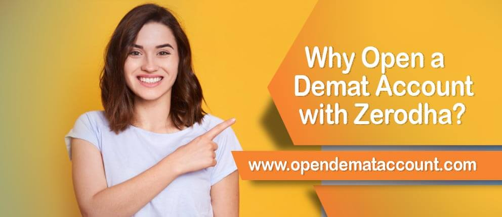 Why Open a Demat Account with Zerodha or how Zerodha is worth for Investment?