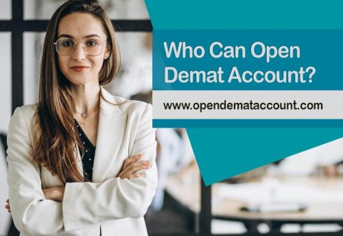 Who Can Open Demat Account?