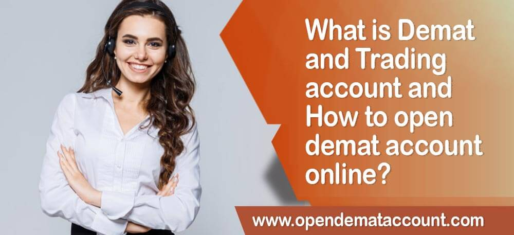 What is Demat Account and Trading account-How to open demat account online