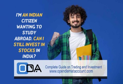 I'm-an-Indian-citizen-wanting-to-study-abroad.-Can-I-still-invest-in-stocks-in-India